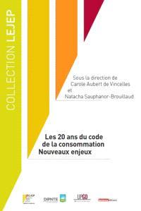 Les 20 ans du code de la consommation : nouveaux enjeux