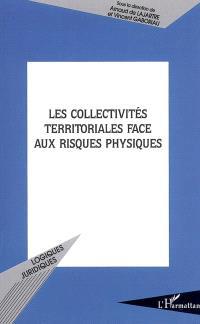 Les collectivités territoriales face aux risques physiques : actes du colloque