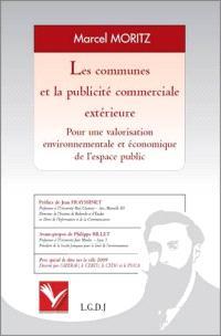 Les communes et la publicité commerciale extérieure : pour une valorisation environnementale et économique de l'espace public