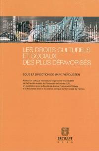 Les droits culturels et sociaux des plus défavorisés : actes du colloque international