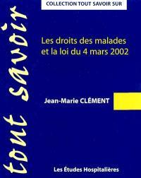 Les droits des malades et la loi du 4 mars 2002