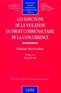 Les sanctions de la violation du droit communautaire de la concurrence