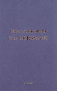 Liber amicorum Guy Horsmans