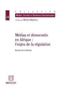 Médias et démocratie en Afrique : les enjeux de la régulation