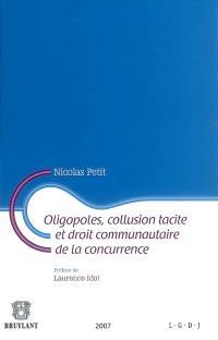 Oligopoles, collusion tacite et droit communautaire de la concurrence