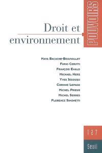 Pouvoirs. n° 127, Droit et environnement