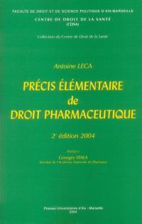 Précis élémentaire de droit pharmaceutique