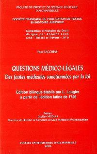 Questions médico-légales : des fautes médicales sanctionnées par la loi