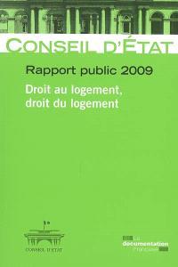 Rapport public 2009, Droit au logement, droit du logement