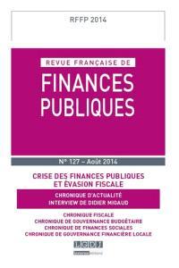 Revue française de finances publiques. n° 127, Crise des finances publiques et évasion fiscale