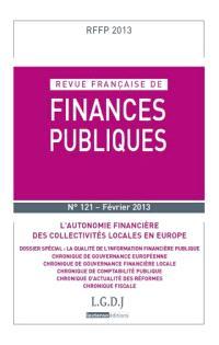 Revue française de finances publiques. n° 121, L'autonomie financière des collectivités locales en Europe