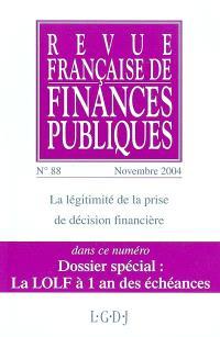 Revue française de finances publiques. n° 88, La légitimité de la prise de décision financière