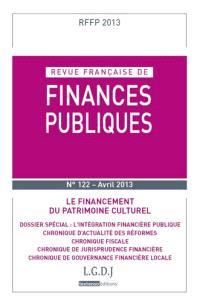 Revue française de finances publiques. n° 122, Le financement du patrimoine culturel