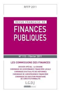 Revue française de finances publiques. n° 113, Les commissions des finances