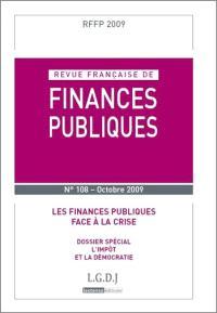 Revue française de finances publiques. n° 108, Les finances publiques face à la crise