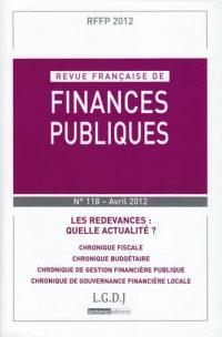 Revue française de finances publiques. n° 118, Les redevances : quelle actualité ?
