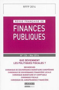 Revue française de finances publiques. n° 126, Que deviennent les politiques fiscales ?