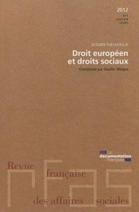 Revue française des affaires sociales. n° 1 (2012), Droit européen et droits sociaux