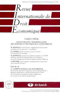 Revue internationale de droit économique. n° 1 (2006), Concentration, oligopolisation des marchés et politique de la concurrence