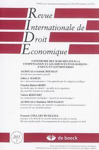 Revue internationale de droit économique. n° 2 (2015), Construire des marchés pour la compensation et les services écologiques : enjeux et controverses