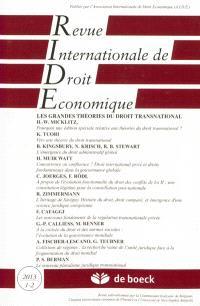 Revue internationale de droit économique. n° 1-2 (2013), Les grandes théories du droit transnational