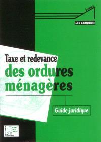 Taxe et redevance des ordures ménagères : guide juridique