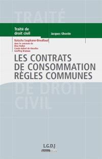 Traité de droit civil, Les contrats de consommation, règles communes