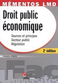 Droit public économique : sources et principes, secteur public, régulation