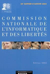 Commission nationale de l'informatique et des libertés : 25e rapport d'activité 2005