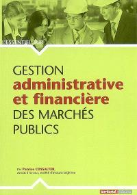 Gestion administrative et financière des marchés publics