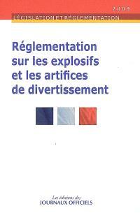 Réglementation sur les explosifs et les artifices de divertissement
