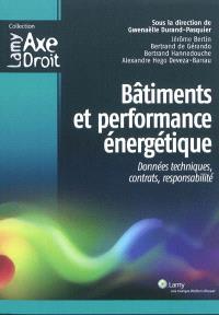 Bâtiments et performance énergétique : données techniques, contrats, responsabilité