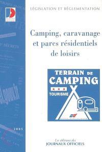 Camping, caravanage et parcs résidentiels de loisirs