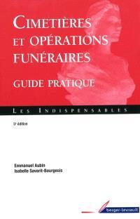 Cimetières et opérations funéraires : guide pratique