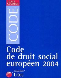 Code de droit social européen 2004