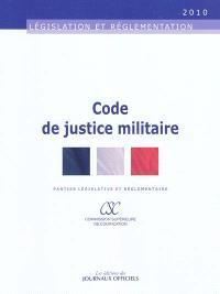 Code de justice militaire : parties législative et réglementaire