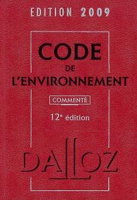 Code de l'environnement commenté 2009