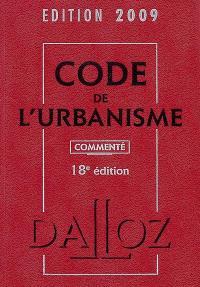 Code de l'urbanisme commenté 2009