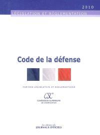 Code de la défense : parties législatives et réglementaires