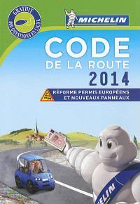 Code de la route 2014 : réforme permis européens et nouveaux panneaux