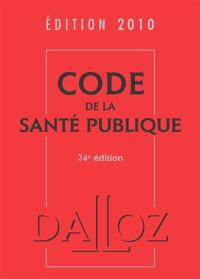 Code de la santé publique 2010