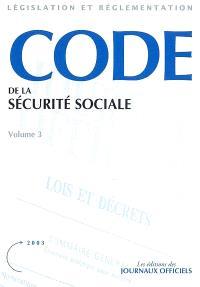 Code de la sécurité sociale : textes mis à jour au 26 février 2003