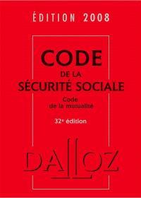 Code de la sécurité sociale 2008; Code de la mutualité 2008 : commenté