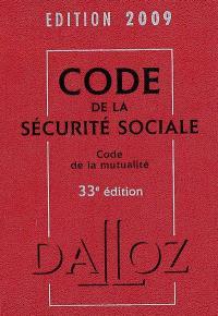 Code de la sécurité sociale, édition 2009 : code de la mutualité; Code de la mutualité 2009