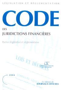 Code des juridictions financières : parties législative et réglementaire