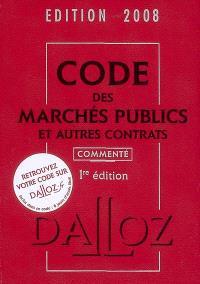 Code des marchés publics et autres contrats 2008 commenté