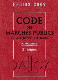 Code des marchés publics et autres contrats 2009 commenté