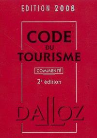 Code du tourisme 2008 : commenté