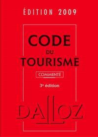 Code du tourisme 2009 : commenté