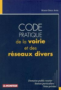 Code pratique de la voierie et des réseaux divers